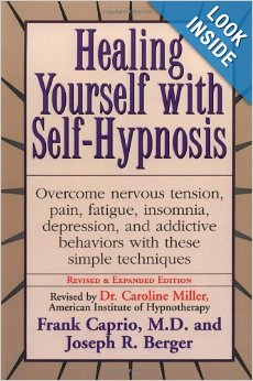 Healing Yourself with Self-Hypnosis