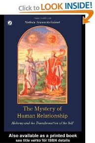 The Mystery of Human Relationship : Alchemy and the Transformation of Self