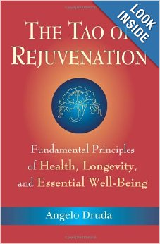 Tao of Rejuvenation: Fundamental Principles of Health, Longevity, and Essential Well-Being