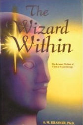The Wizard Within : the Krasner method of hypnotherapy
