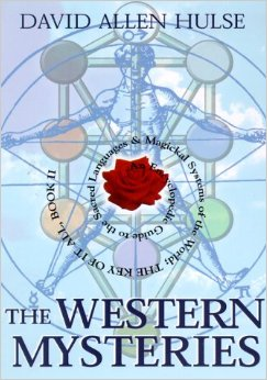 The Western Mysteries: An Encyclopedic Guide to the Sacred Languages & Magickal Systems of the World : The Key of It All