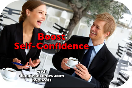 Boost Self Confidence with Deep Trance Now Hypnosis