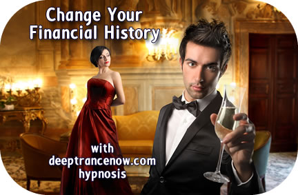 Change Your Financial History with hypnosis