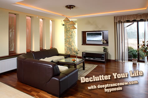 Declutter Your Mind, Place, andLife