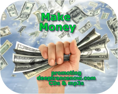 Make Money promoting Deep Trance Now hypnosis CDs and MP3s now