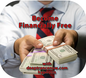 Become financially free with deeptrancenow hypnosis