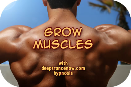 Grow Muscles hypnosis