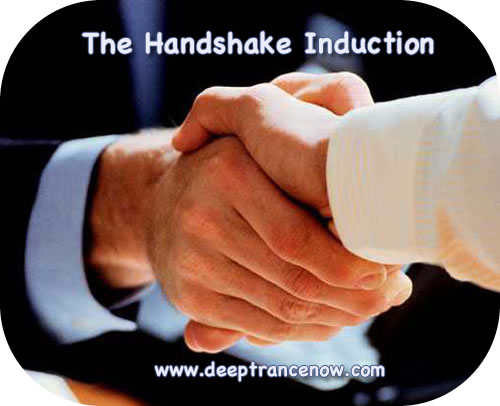 Hypnosis, Hypnotherapy: Handshake Hypnosis Induction - Ericksonian ...
