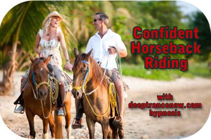 Confident Horseback Riding with Hypnosis