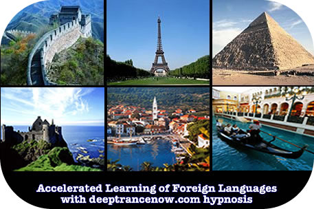 Learn Foreign Languages Quickly, Easily, Naturally using the power of your subconscious mind