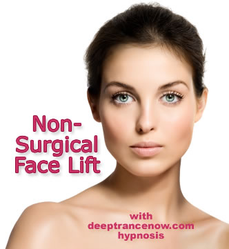 Non-Surgical Face Lift With Hypnosis