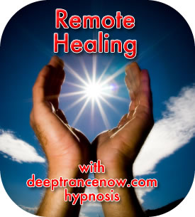 Remote Healing with Deep Trance Now Hypnosis
