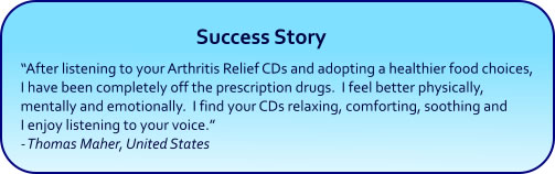 Arthritis Relief Hypnosis CDs and mp3s - success story
