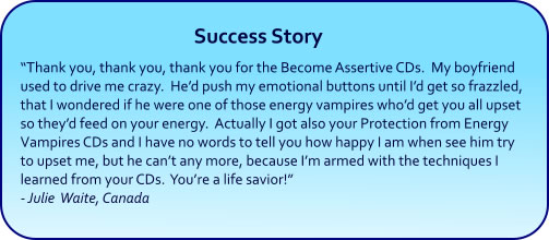 Become Assertive Hypnosis CDs and mp3 downloads - success story