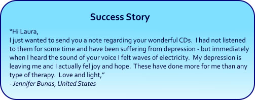 Depression Relief Hypnosis CDs and mp3 downloads - success story