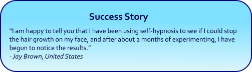 Permanent Hair Removal Hypnnosis Success Story