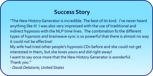 New History Generator hypnosis CDs and mp3 downloads success story