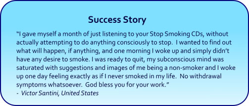 Stop Smoking Hypnosis CDs and mp3 downloads success story
