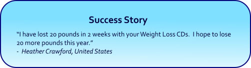 Weight Loss Hypnosis CDs and mp3 Downloads success story