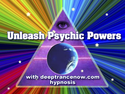 Unlash Psychic Powers with Hypnosis