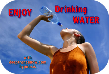 Enjoy Drinking Water
