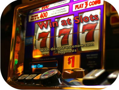 Win at Slot Machines with Hypnosis